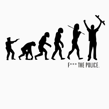 F*** The Police by PennyDesigns