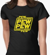 Pew pew pew Fitted T-Shirt