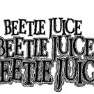Beetlejuice Beetlejuice Beetlejuice  by Rachel Miller