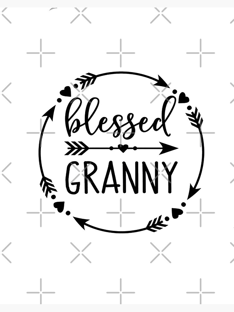 Blessed Granny Svg Grandma Shirt Svg Mom Life Svg Mimi Quote Svg Best Grandmother Svg Tribal Svg Files For Cricut Silhouette Art Board Print By Baderprint Redbubble
