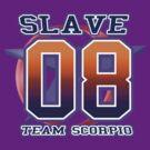 Team Scorpio: SLAVE by shaydeychic