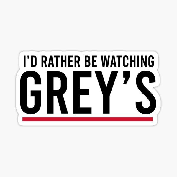 Je préfère regarder Grey's Sticker