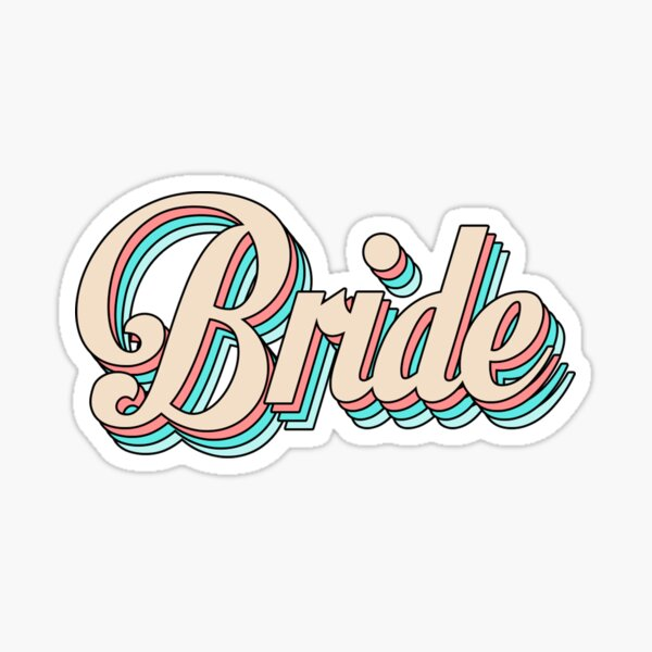 Bride Sticker