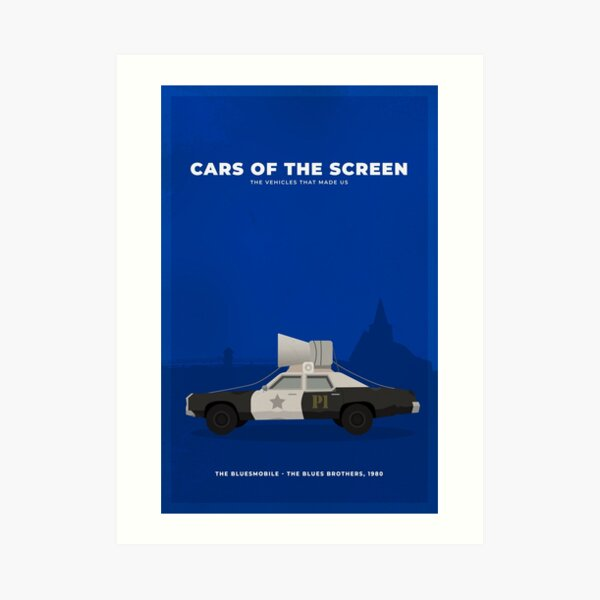 Cars of The Screen - The Bluesmobile, The Blues Brothers, 1980 Art Print