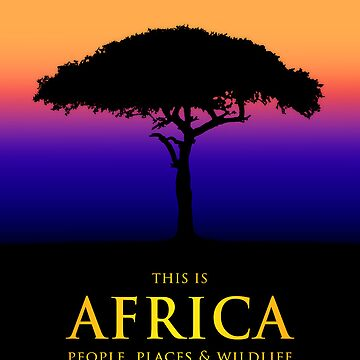 This Is Africa by GreenEyedHarpy