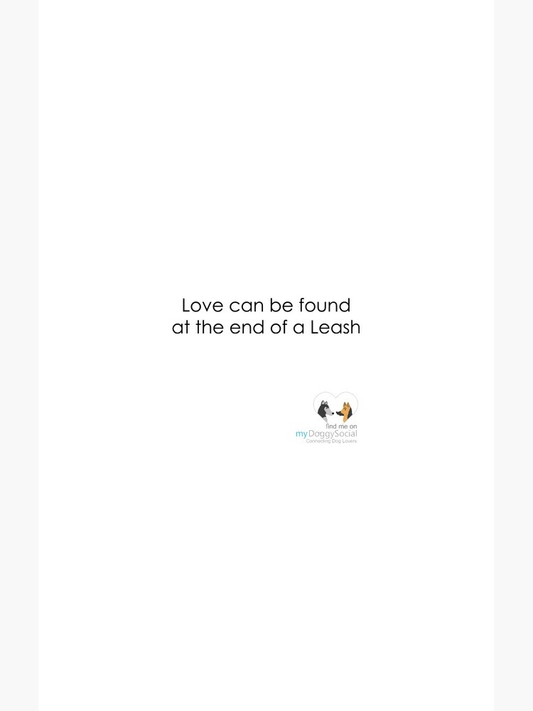 Love can be found at the end of a leash by mydoggysocial