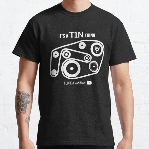 It's a T1N Thing Classic T-Shirt
