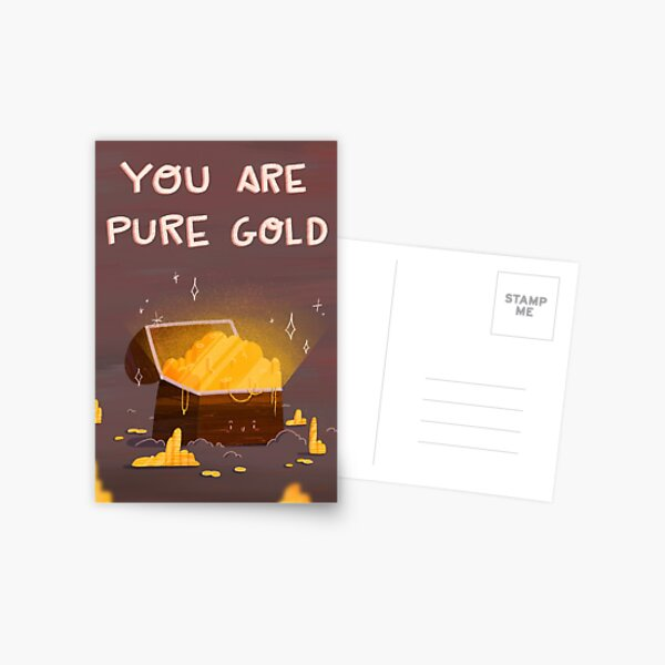 You are pure gold Postcard