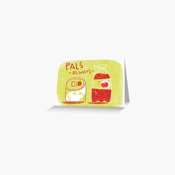 Pals always Greeting Card
