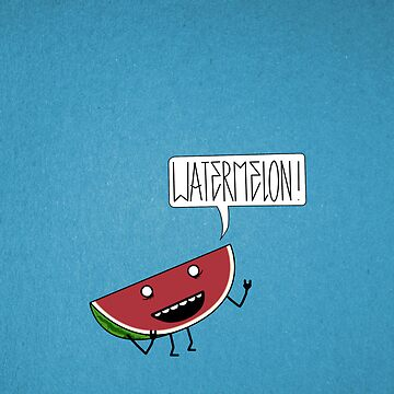 WATERMELON!!!! by DAVO532