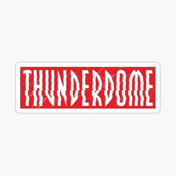 Thunderdome Sticker