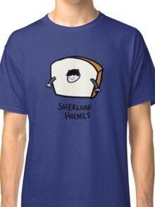 Sherloaf Holmes Classic T-Shirt