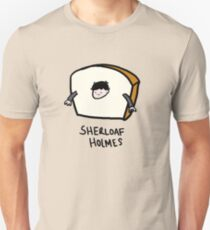 Sherloaf Holmes T-Shirt