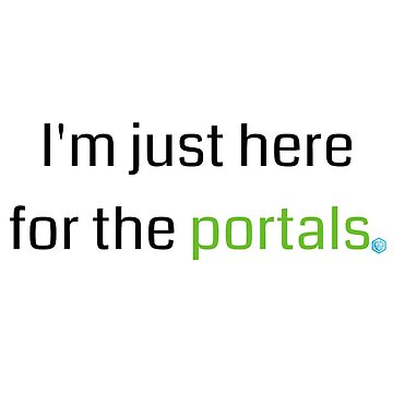 "Ingress - ""I'm just here for the portals"" - Enlightened by RJ-Otter"