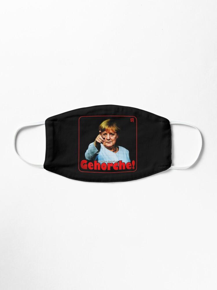 Alternative Ansicht von GEHORCHE! | Merkel | Protest | Freiheit | Demokratie! Maske