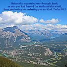 Before the Mountains Psalm 90:2 by hummingbirds