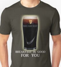 Breakfast is GOOD FOR YOU! T-Shirt