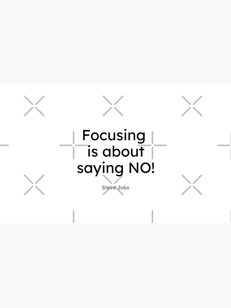 Steve Jobs - Focusing is about saying No! by quietcircle