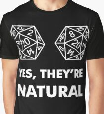D20 Yes They're Natural Graphic T-Shirt