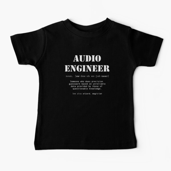 Funny Audio Engineer Dictionary Definition  Baby T-Shirt