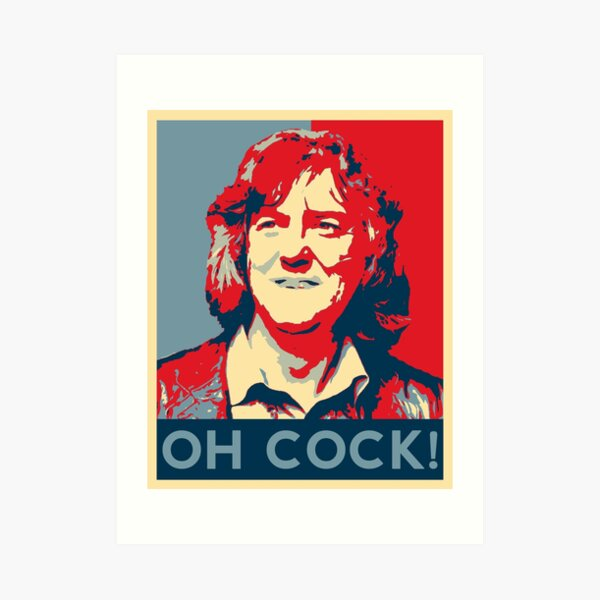 James May - Oh Cock! Art Print
