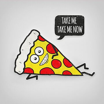 Funny & Cute Delicious Pizza Slice wants only you! von badbugs