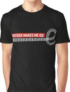 Oversteer makes me go WEEEEEEEEEEEEE!  Graphic T-Shirt