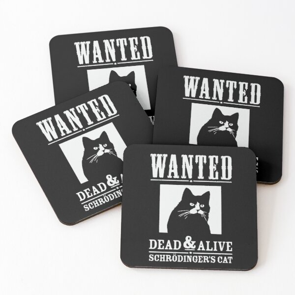Wanted Dead and Alife: Schrödinger's cat Coasters (Set of 4)