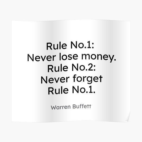 Warren Buffett - Rule No.1: Never lose money... Poster