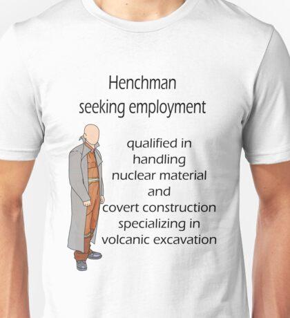 Henchman seeking employment T-Shirt