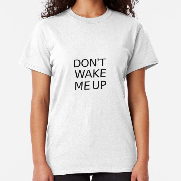 Due to Unfortunate Circumstances I Am Awake T-Shirt Funny Lazy Tee Shirt Vulgar Funny Novelty Tees Lazy Gift Funny Gag