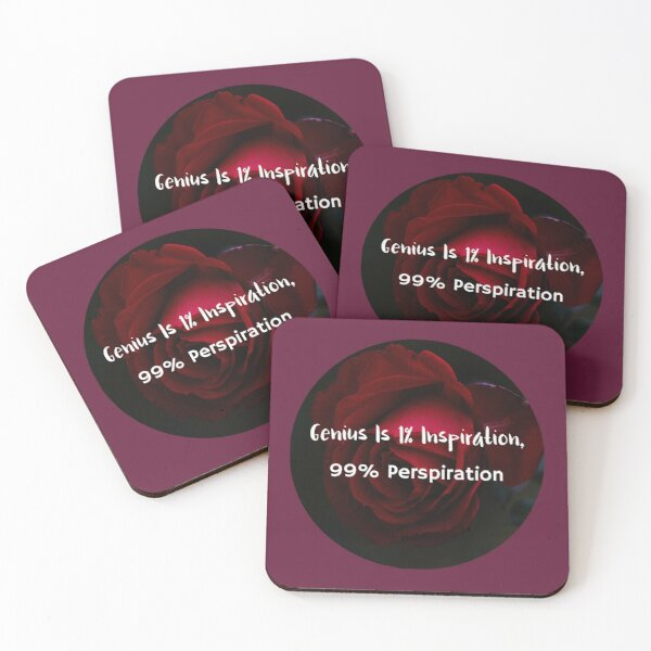 Genius Is 1% Inspiration, 99% Perspiration Coasters (Set of 4)