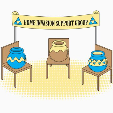Home Invasion Support Group by tomatosoupcan