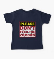 Don't feed zombies Baby Tee