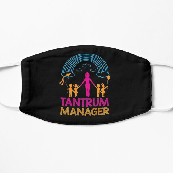 Tantrum Manager Daycare Teachers Gift Idea Mask By Sandra78 Redbubble