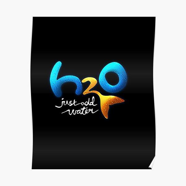H2o: Füge einfach Wasser hinzu (Logo) Poster