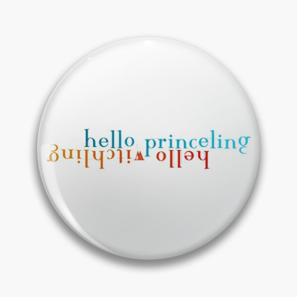 Hello Princeling/Hello Witchling version 5 Pin