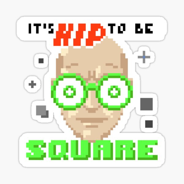 Manyland It's Hip to Be Square by Radar Sticker