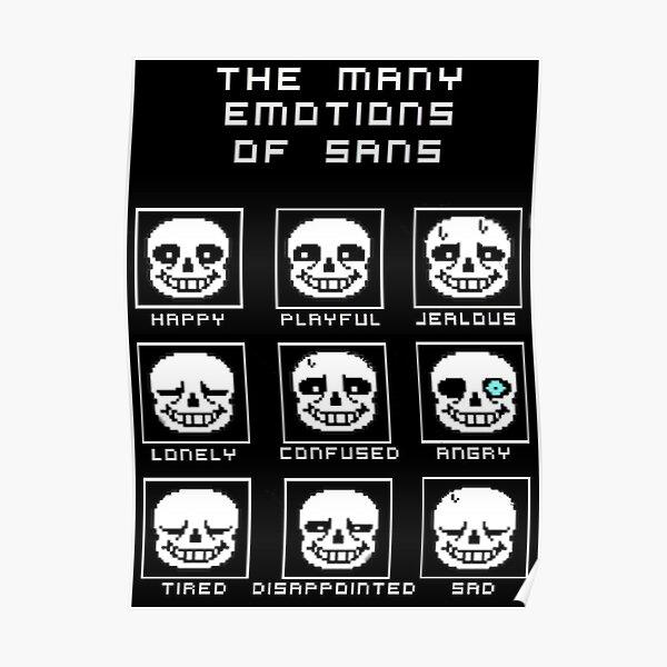 Les nombreuses émotions de Sans - Undertale Poster