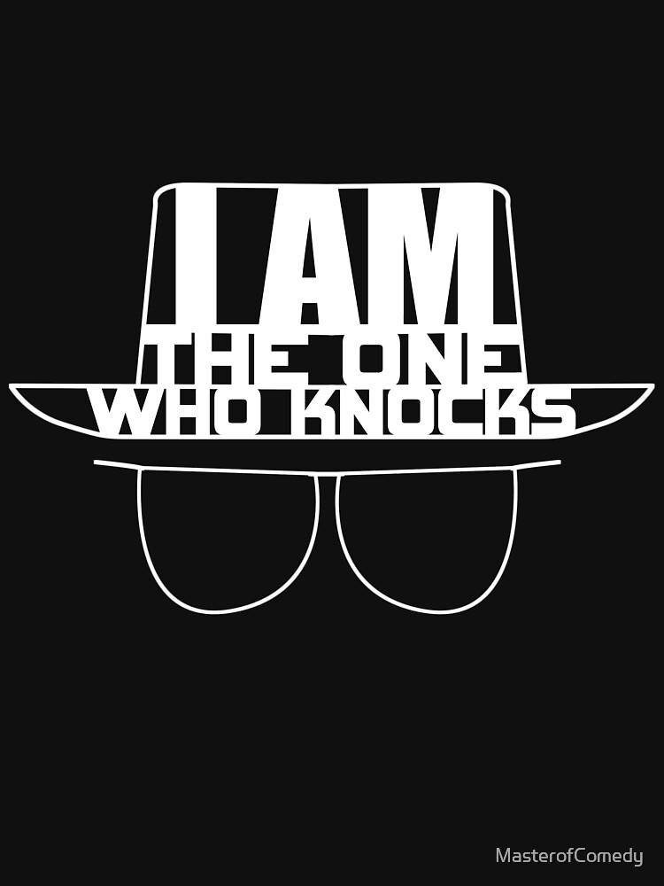 I am the One Who Knocks - Breaking Bad | Unisex T-Shirt