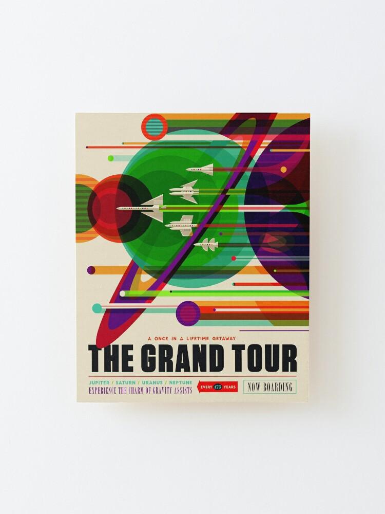 Alternate view of The Grand Tour - NASA/JPL Travel Poster Mounted Print