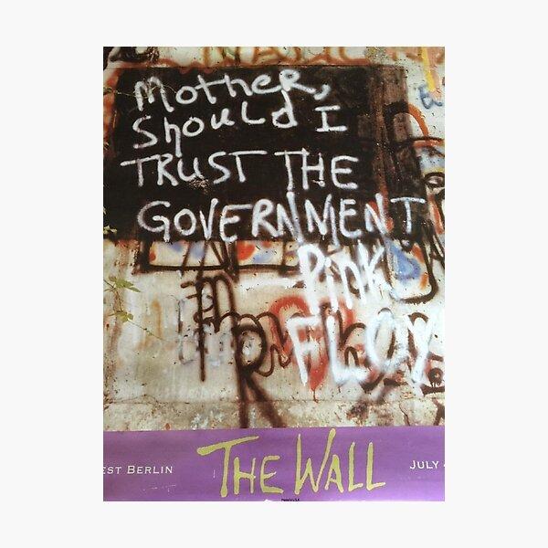Mère, dois-je faire confiance au gouvernement? - Pink Floyd Impression photo