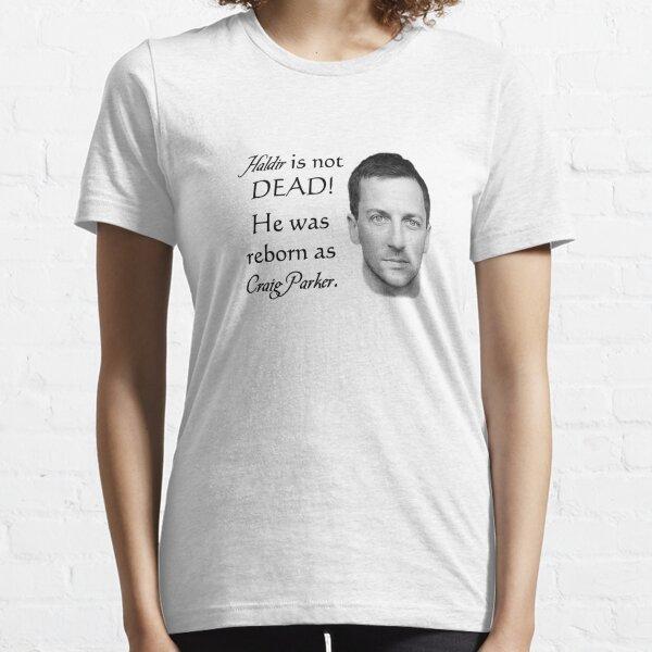 Haldir is not dead! Essential T-Shirt