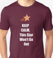 Keep Calm, This Star Won't Go Out Unisex T-Shirt