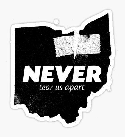 Never Tear Us Apart Sticker