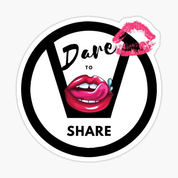 Dare To Share Swingers Sticker
