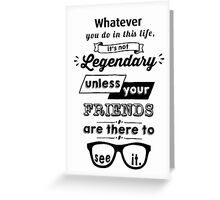 Legendary barney stinson quote black greeting cards by greeting card bookmarktalkfo Gallery