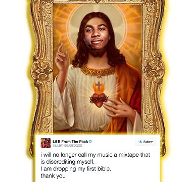 Lil B is our Lord by SpermDonor