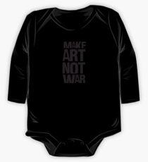 Make art not war One Piece - Long Sleeve