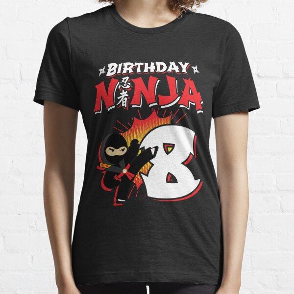 Kids Ninja Birthday Party Gift - 8 Year Old - Birthday Ninja 8 Essential T-Shirt